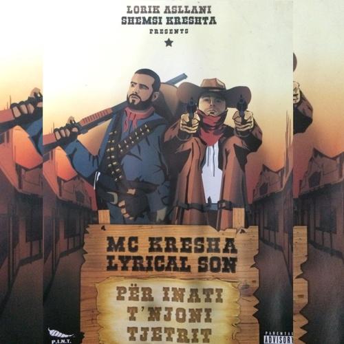 Për Inati T'njoni Tjetrit - Mc Kresha & Lyrical Son cover art