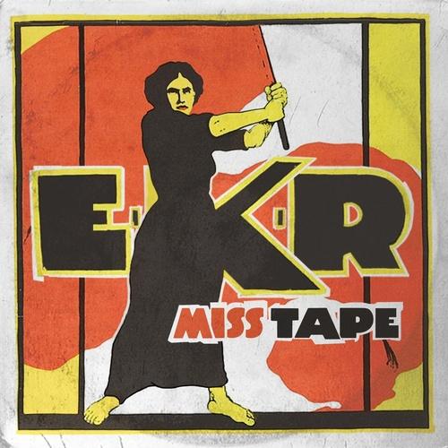 Miss Tape - EKR cover art