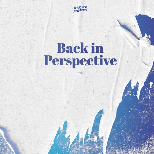 Back In Perspective - Afternoon Daydreams cover art