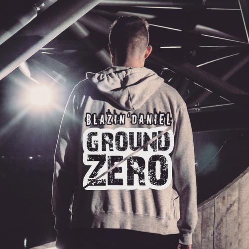 Ground Zero - Blazin'Daniel cover art