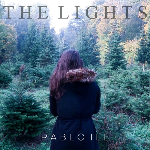 The Lights - Pablo Ill cover art